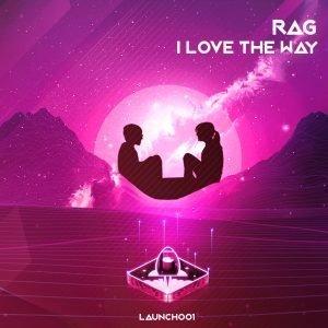 I Love The Way Rag