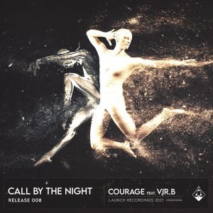 Courage Called By the night